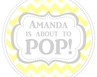 Baby Shower About to Pop labels, Yellow Chevron Baby Shower Labels, About to Pop Stickers, Choose Your Colors