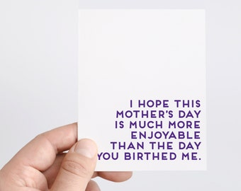 Funny Mothers Day Card From Kid | Mothers Day Gift | Funny Mom Card | Honest Mothers Day Card | More Enjoyable Than The Day You Birthed Me