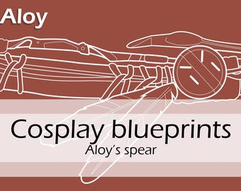 Digital cosplay costume blueprint/pattern 'Aloy 's spear from Horizon Zero Dawn' for Worbla prop making by Pretzl Cosplay - PDF