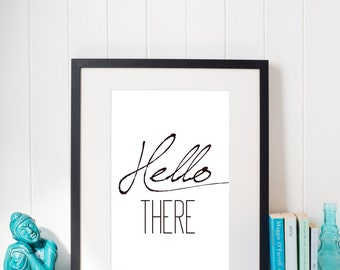 Hello There-Digital Print