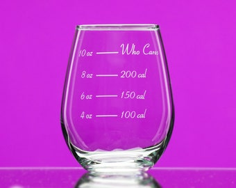 Caloric Cuvee® - Calorie Counting Wine Glass® - Who Cares?® stemless - indulge by the ounce - gift for friend - watching weight