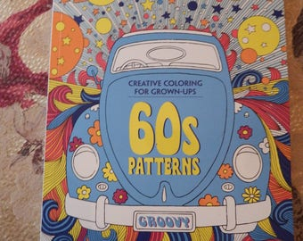 60's PATTERNS Creative Coloring For Grown-Ups Coloring Book NEW Contains Over 100 Pages Iconic Patterns VW Bug, Bus & More