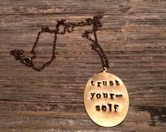 Trust yourself necklace