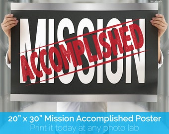 INSTANT DOWNLOAD - Mission Accomplished Sign for Elders and Sisters - Missionary Welcome Home Poster 20x30 - Printable File