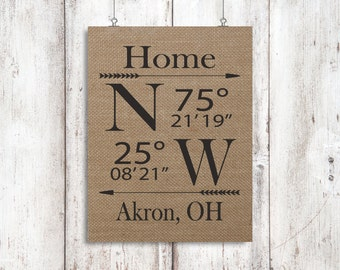 Housewarming Gift - New Home Gift - Latitude Longitude Coordinates Burlap Print - House Warming Gift - Our First Home - Home Coordinates