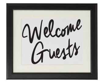 Welcome Guests sign