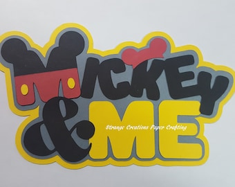 Mickie and Me Title,  Disney Diecut, paper piecing for scrapbook