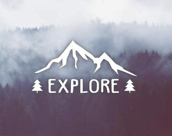 VINYL DECAL MOUNTAIN Explore, Trees, Woods, Fir, Adventures, Car Window Decal, Car Sticker, Water Bottle Mug Tablet iPad Laptop Decal