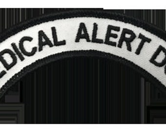 Medical Alert Dog Rocker Patch - 100% Embroidered Nylon - Sewn In - Service Animal
