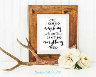 I can do anything, but I can't do everything - Printable art wall decor, Inspirational quote poster, Entrepreneur Gift - Instant Download