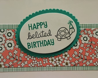 Happy Belated Birthday Card Greeting Cards Homemade Cards