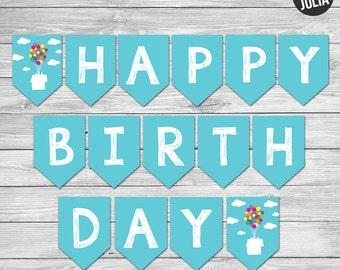 Disney UP Happy Birthday Banner / UP Birthday Decor / Disney Birthday Decor / Disney UP / Printable / Instant Download