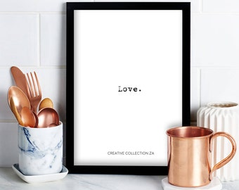 Love, Wall Art, Digital Print, Inspirational Quote, Love Quote, Wall Print, Home Decor, Typography, Printable Wall Art, Apartment Decor