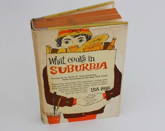 What Cooks in Suburbia by Lila Perl - Vintage Recipe Book c. 1961
