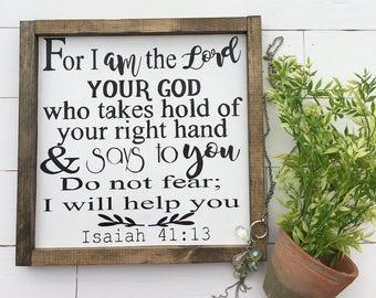 Scripture Wood Sign, Isaiah 41:13, Wood Scripture Sign, Hand Painted Wood Scripture Sign, Scripture Wall Art