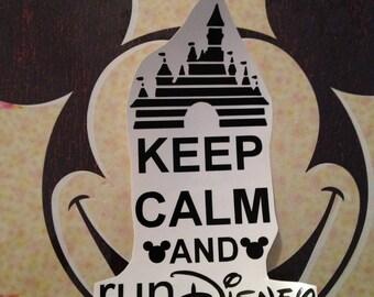 Castle Keep Calm and Run Disney Decal - Choice of Colors