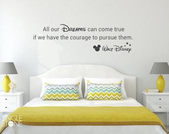 All Our Dreams Can Come True Walt Disney wall decal - Vinyl Art Decor