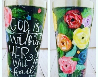 Hand Painted/bible verse/flowers/tumbler/God is within Her/Roses