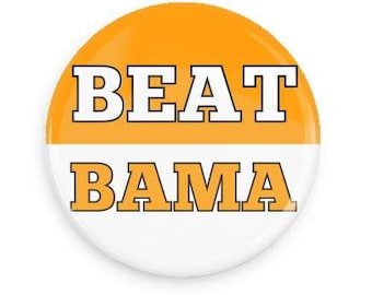 BEAT BAMA Vols Gameday Pin  University of Tennessee Button