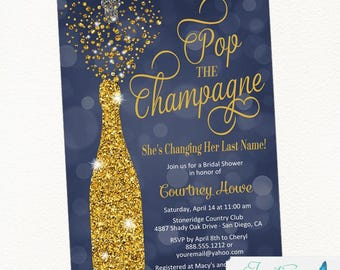 Navy Gold Bridal Shower Invitation, Pop the Champagne She's Changing her Last Name, Champagne Invitation, Engagement Party, Champagne Invite