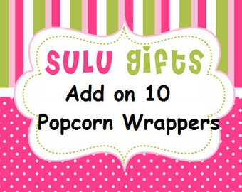Add on - 10 Popcorn Wrappers to Existing Order Only
