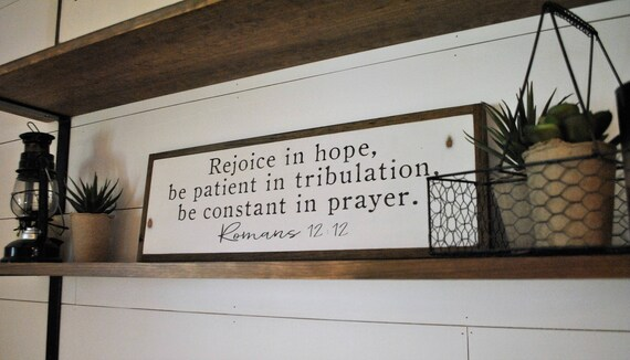 """REJOICE be patient be constant 8""""x24"""" sign 