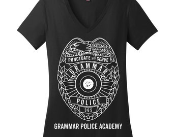 Grammar Police Shirts for Teachers Shirts for Women V Neck T Shirts for Women Teacher Appreciation Gifts for Her Gifts for Sister Gift Ideas