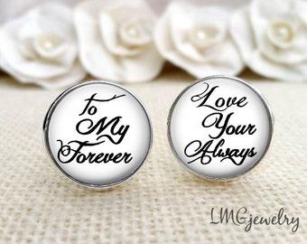 Wedding Cufflinks, Wedding cufflinks for Groom, Custom Groom Cufflinks, Gift for Groom, To My Forever Quote