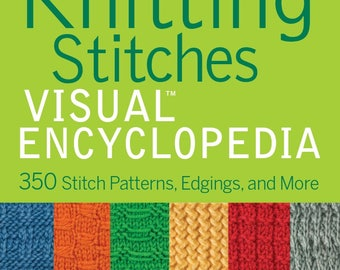 Knitting stitches visual encyclopedia / knitting ebook / digital download / easy to difficult level / knitting  patterns