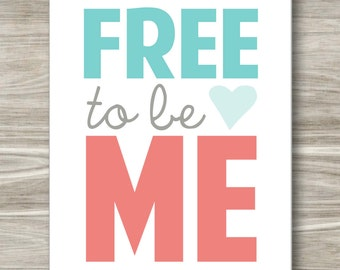 Free to Be Me- DIGITAL FILE