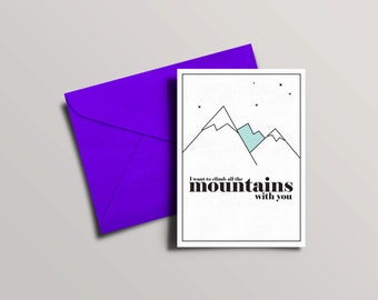 Cute anniversary card | Valentines day card | climb mountains | Graphical greetings cards | Love card