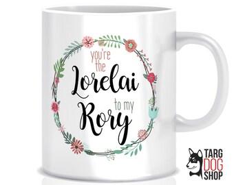 You're The Lorelai To My Rory Mug   Gilmore Girls   Daughter Mug   Mother Gift   Birthday Gift for Mom Mug   CM-038