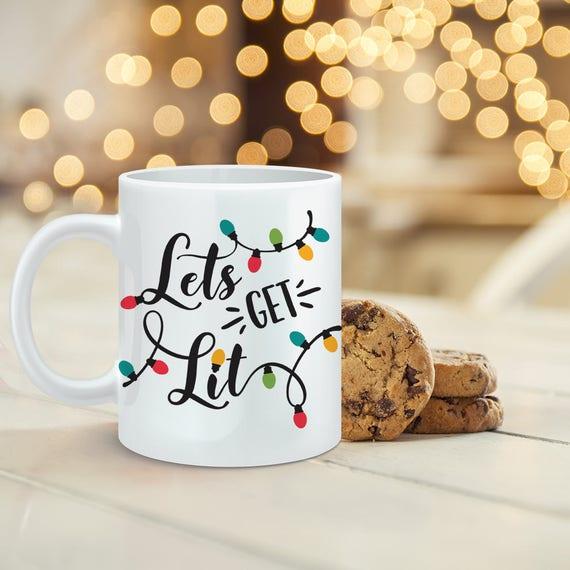 Let's Get Lit Christmas Coffee Mug - Funny Christmas Lights Cup - Cute Christmas Gift Under 20 dollars