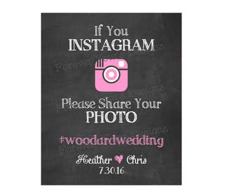 Digital Download, CHALK, Printable Wedding Sign, Instagram Sign, Photo Sign, 5x7, 8x10, Share your Photo, Hashtag Sign, picture, love, Pink