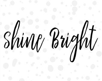 Shine Bright Text Overlay