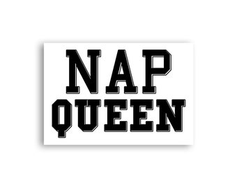 Funny Nap Queen Magnet - Sleeping Magnet - Sassy Tumblr Magnet - Funny Napping Magnet