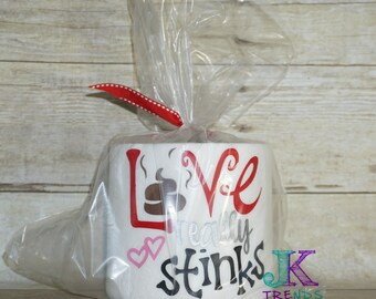 Love really stinks Toilet Paper