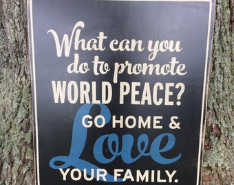 World Peace - Mother Theresa