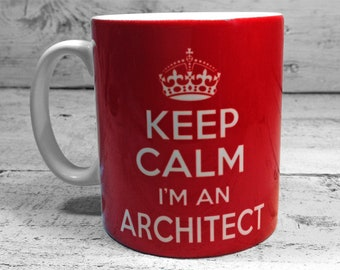 Keep Calm I'm an ARCHITECT 11oz Gift Mug
