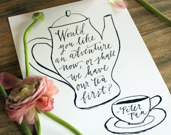 Tea Print with Adventure quote from Peter Pan