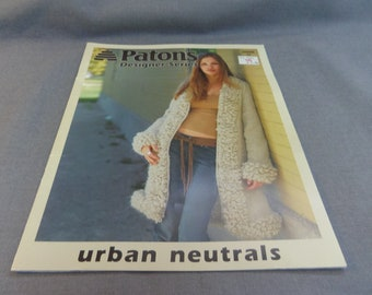 Knitting Patterns, Urban Neutrals, Patons Designer Series, 4 Designs, 2002 Jacket, Coat, Turtleneck Sweaters