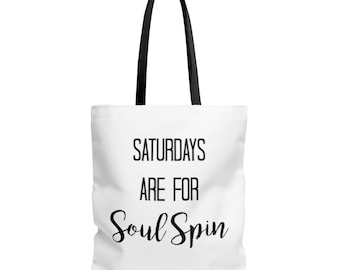Saturdays Are For Soul Spin Tote Bag