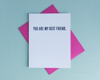 Letterpress Greeting Card - Love Card - Love Notes - You Are My Best Friend - LOV-424