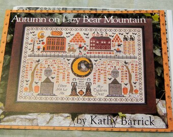 Autumn on Lazy Bear Mountain by Kathy Barrick  Chart only