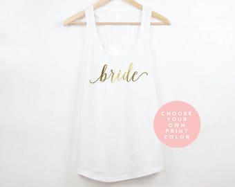Bride Shirt, Bride Tank Top, Bride Gift, Bridal Gift, Wedding Shirt, Gift for Bride, Wedding Tank Top, Wedding Tanks, Bridal Tanks