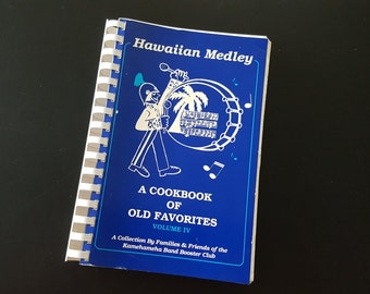 Hawaiian Medley: A Cookbook of Favorites Vol IV Hawaii