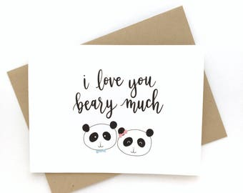I Love You Beary Much - punny panda calligraphy card