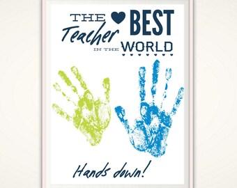 Teacher Appreciation Gift - Teacher Print, Best Teacher PRINTABLE, Personalized Handprint Art, Teacher Gifts From Kids, Personalised DIY Art