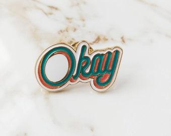Retro OKAY Pin // Summer // Vintage // 70's