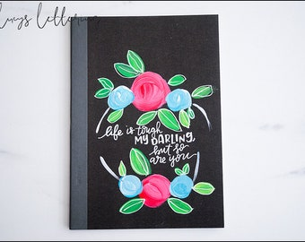 Be Tough Darling Journal